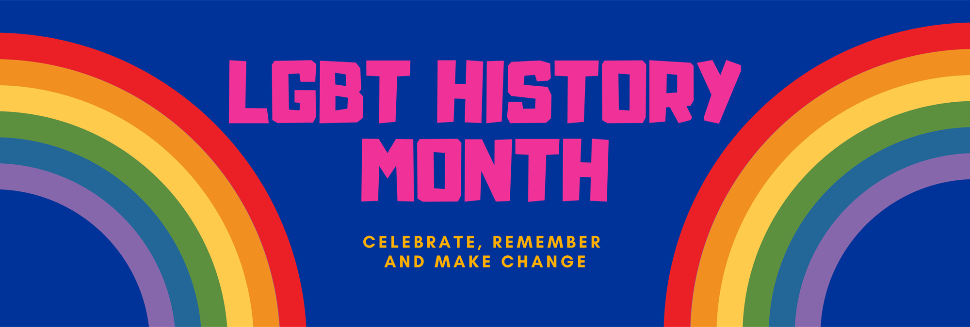 LGBT History Month: Celebrate, remember and make change